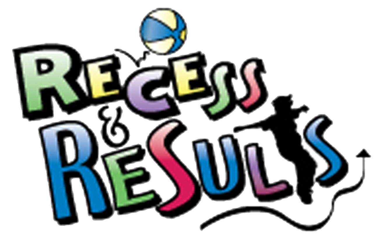 Recess and Results