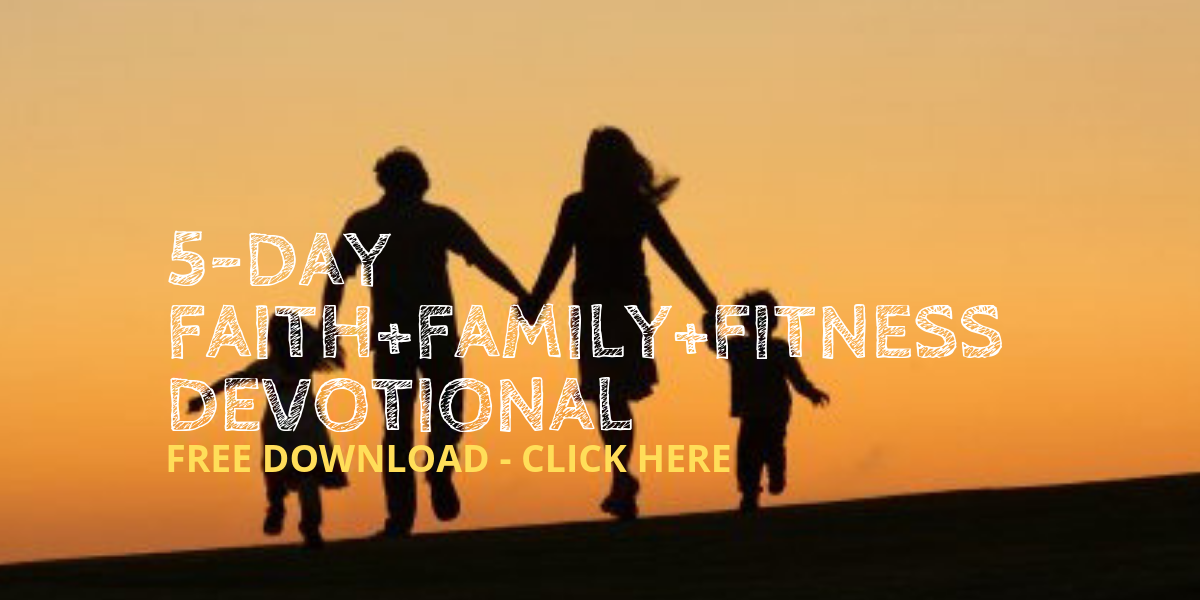 5-day-faithfamilyfitness-devotional-download-banner-1200