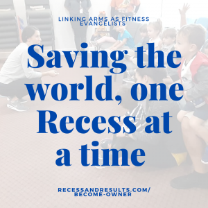 saving-the-world-one-recess-at-a-time